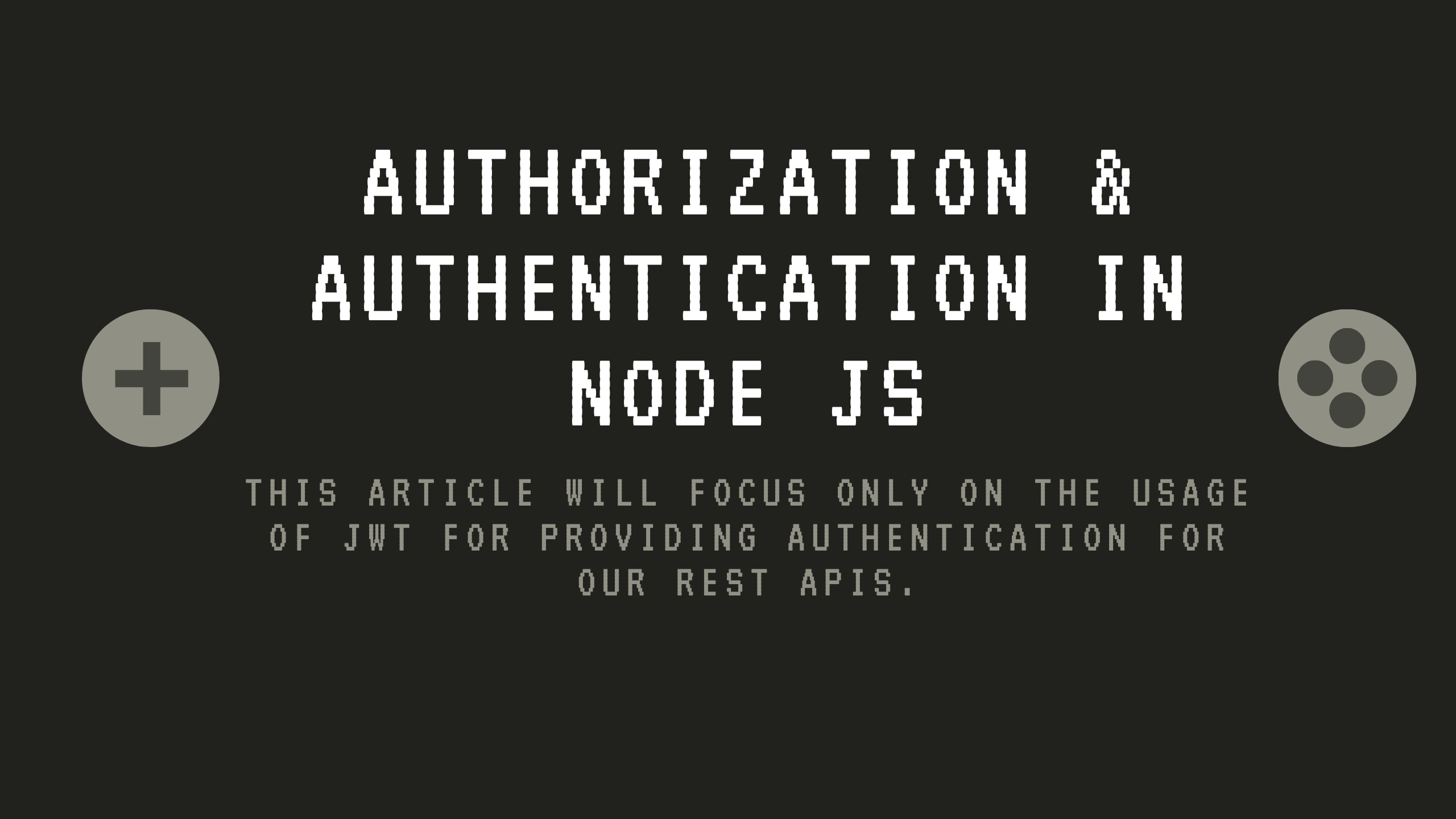 Authorization & Authentication in Node JS